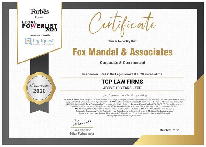 Fox Mandal has been enlisted in the Forbes Legal Power List 2020 as one of the Top Law Firms in Corporate & Commercial practice category.
